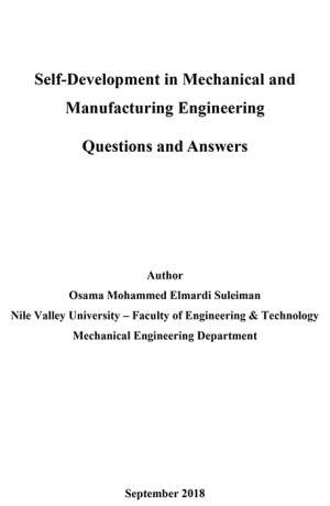 Self-Development in Mechanical and Manufacturing Engineering Questions and Answers