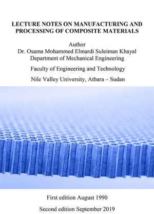 LECTURE NOTES ON MANUFACTURING AND PROCESSING OF COMPOSITE MATERIALS