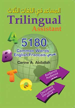 trilingual assistant