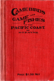 Game Birds and Game Fishes of the Pacific Coast